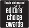The Absolute Sound - 2011 Editors' Choice Awards