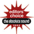 Absolute Sound Editors' Choice 2005