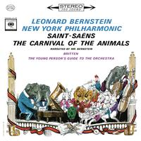 Leonard Bernstein - Saint-Saens: Le carnaval des animaux, R. 125 - Britten: The Young Person's Guide to the Orchestra, Op. 34