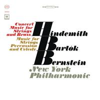 Leonard Bernstein - Bartok: Music for Strings, Percussion and Celesta, Sz. 106 - Hindemith: Concert Music For String Orchestra And Brass, Op. 50