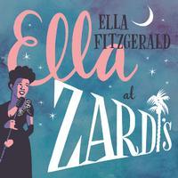 Ella Fitzgerald - Ella At Zardi's (Live At Zardi's/1956)