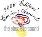 The Absolute Sound - Editors Choice 2006