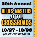 20th Annual Blues Masters at the Crossroads