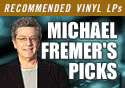 Michael Fremer Picks on Vinyl Vault