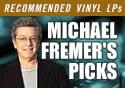 Michael Fremer Picks on Vinyl Vault
