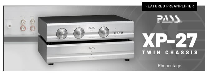 Pass Labs - XP27 Twin Chassis Phonostage Preamplifier