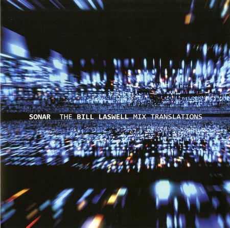 Sonar/Bill Laswell - The Bill Laswell Mix Translations 12'' Single