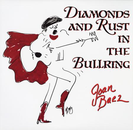 Joan Baez - Diamonds and Rust in the Bullring