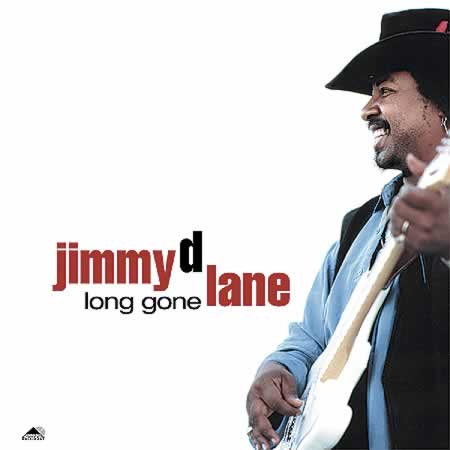 Jimmy D. Lane - Long Gone