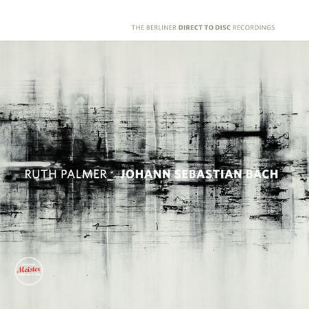 Ruth Palmer - Bach: Sonata & Partita