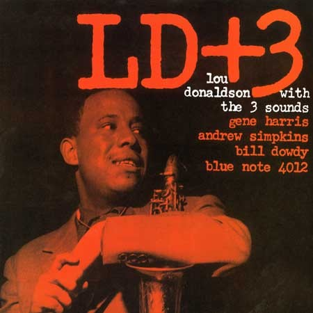 Lou Donaldson with The 3 Sounds - LD+3