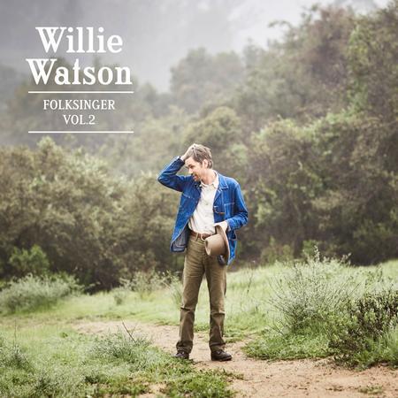 Willie Watson - Folksinger Vol. 2