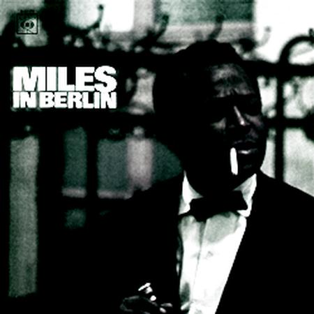 Miles Davis - In Berlin