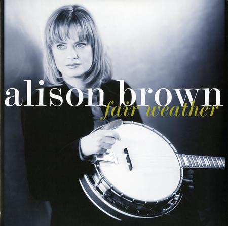 Alison Brown - Fair Weather