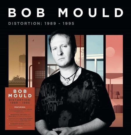 Bob Mould - Distortion: 1989-1995