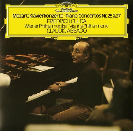 Friedrich Gulda and Claudio Abbado - Mozart: Piano Concertos Nos. 25 & 27