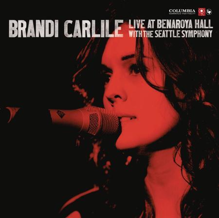 Brandi Carlile - Live At Benaroya Hall (With The Seattle Symphony)
