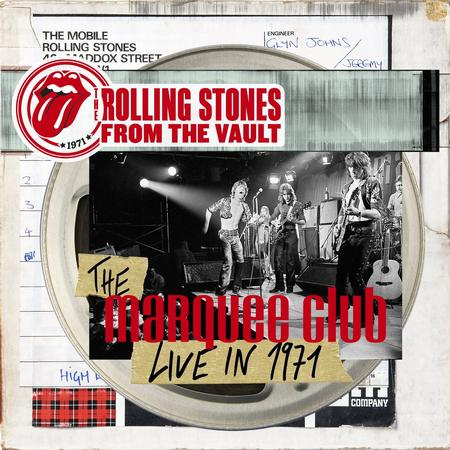 The Rolling Stones - From The Vault: The Marquee Club Live 1971