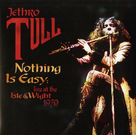 Jethro Tull - Nothing Is Easy: Live At The Isle Of Wight