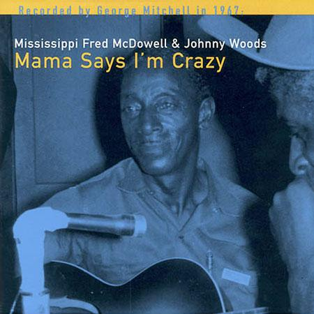 Mississippi Fred McDowell Featuring Jo Ann Kelly Standing At The Burying Ground
