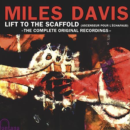 Miles Davis - Lift To The Scaffold - Original Soundtrack (aka Ascenseur Pour L'Echafaud)