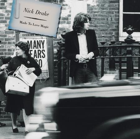 Nick Drake - Made To Love Magic