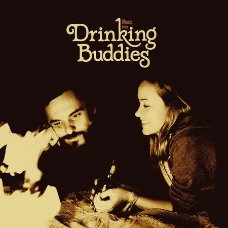 Various Artists - Music From Drinking Buddies, A Film By Joe Swanberg