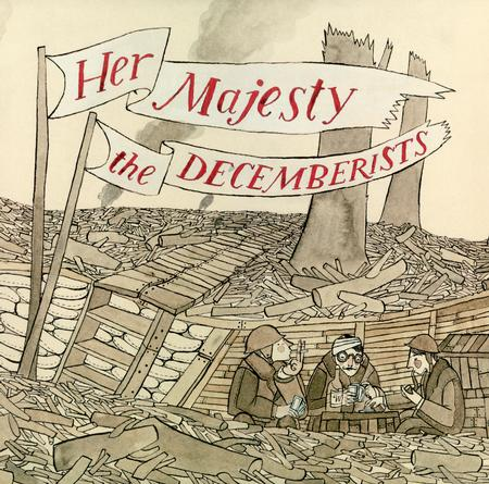 The Decemberists - Her Majesty The Decemberists