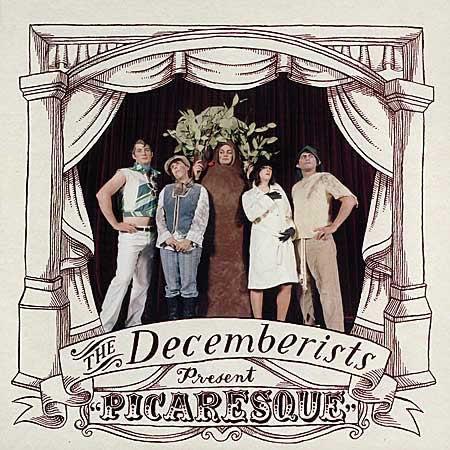 The Decemberists - Picaresque