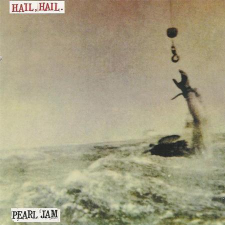 Pearl Jam - Hail Hail/Black, Red, Yellow