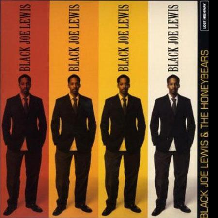 Black Joe Lewis & The Honeybears - Black Joe Lewis & the Honeybears