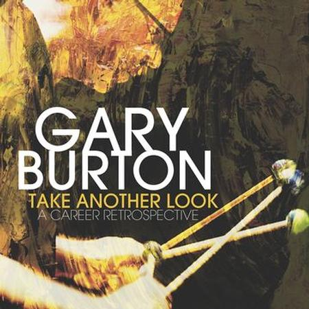 Gary Burton - Take Another Look: A Career Retrospective