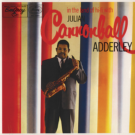 Cannonball Adderley - In The Land of HiFi
