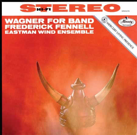 Frederick Fennell - Wagner For Band