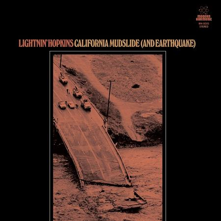 Lightnin' Hopkins - California Mudslide (And Earthquake)