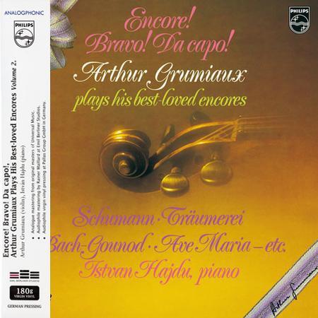 Arthur Grumiaux - Encore! Bravo! Da Capo! Arthur Grumiaux plays his best loved encores Vol. 2
