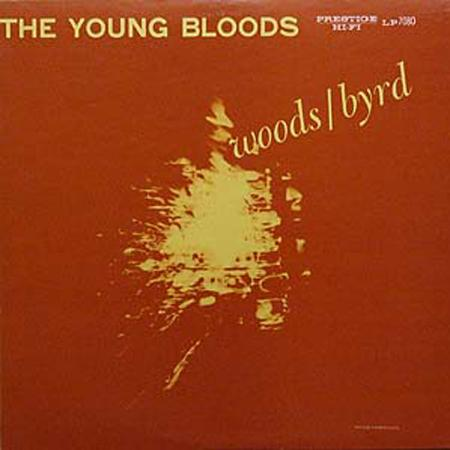 Phil Woods - Donald Byrd - The Young Bloods
