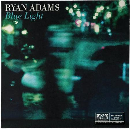 Ryan Adams - Blue Light