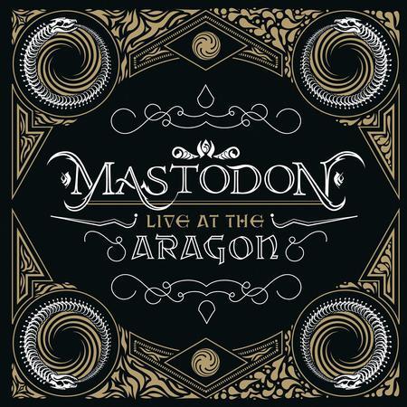 Mastodon - Live At The Aragon (RSD)