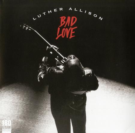 Luther Allison - Bad Love