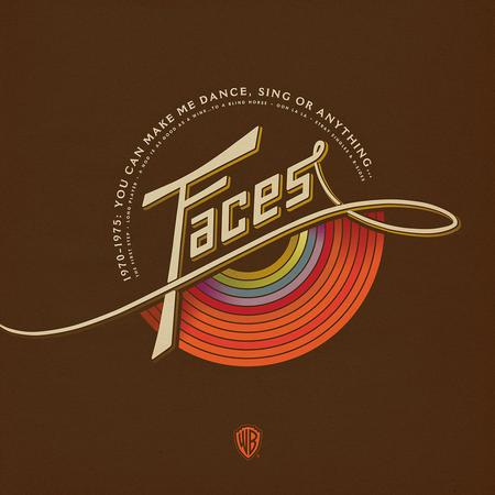 Faces - 1970-1975: You Can Make Me Dance, Sing Or Anything...