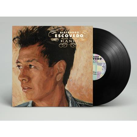 Alejandro Escovedo - With These Hands