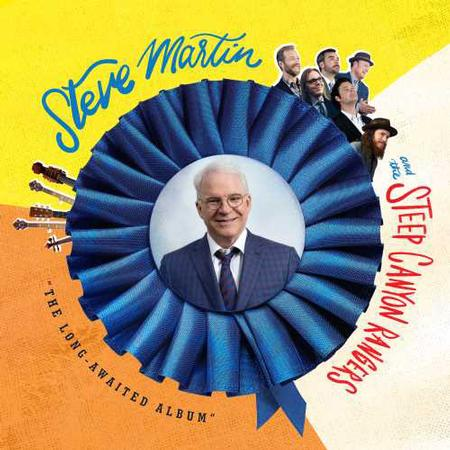 Steve Martin And The Steep Canyon Rangers - 'The Long-Awaited Album'