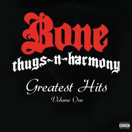 Bone Thugs-N-Harmony - Greatest Hits  Volume 1