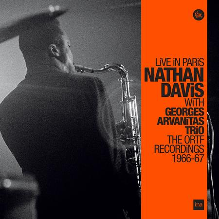Nathan Davis - Live In Paris with Georges Arvanitas Trio: The ORTF Recordings 1966/67