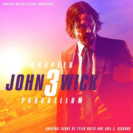 Tyler Bates and Joel J. Richard - John Wick: Chapter 3 Parabellum