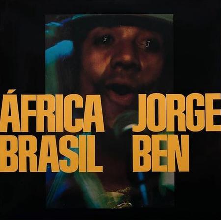 Jorge Ben - Africa Brazil