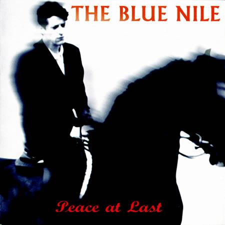 The Blue Nile - Peace At Last