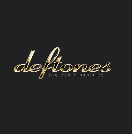 Deftones - B-Sides & Rarities