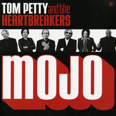 Tom Petty & The Heartbreakers - Mojo